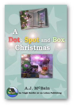 A Dot, Spot and Box Christmas book cover.