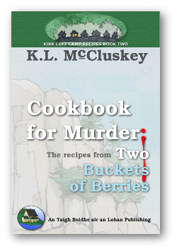 Cookbook for Murder: Recipes from Two Buckets of Berries book cover.